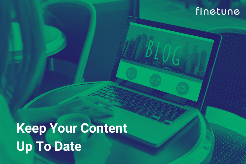 Keep Your Content Up to Date