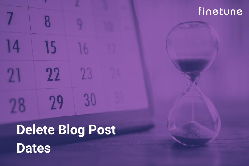 Delete Blog Post Dates
