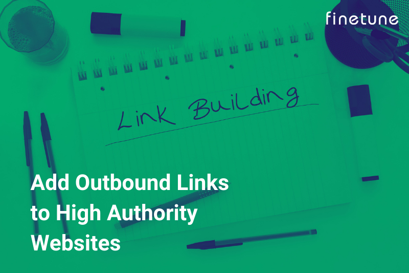 Add Outbounds Links to High Authority Websites