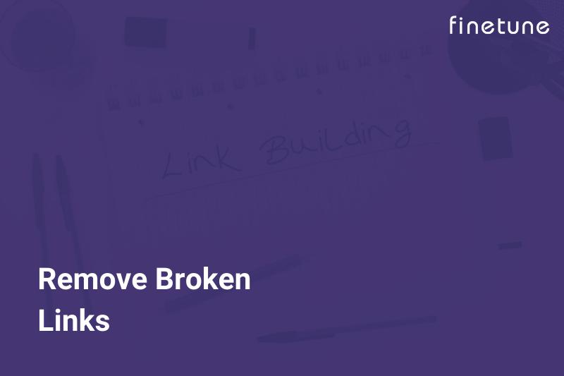 Remove Broken LInks